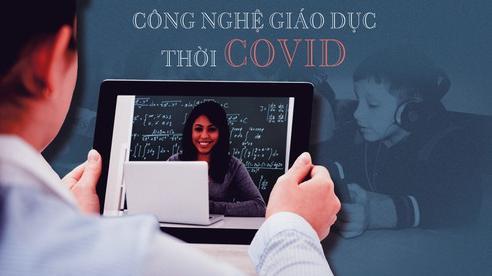 Công nghệ giáo dục thời COVID