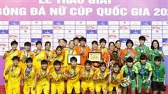 CLB TP. HCM đăng quang ngôi vô địch giải bóng đá nữ Cup Quốc gia 2020