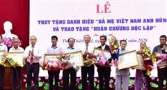 Truy tặng danh hiệu Nhà nước Bà mẹ Việt Nam anh hùng cho 12 mẹ