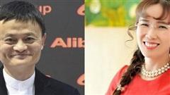 Tỷ phú Nguyễn Thị Phương Thảo, Jack Ma tình cờ bật mí bí quyết 4 chữ giúp khởi nghiệp, kinh doanh nhất định thành công