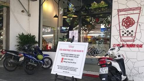 Đóng cửa hoàn toàn các cửa hàng ăn uống, giải khát tại Đà Nẵng vì Covid-19