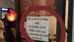 Quán mỳ cay thông báo cấm khách Đà Nẵng: Lời trần tình