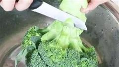Ăn súp lơ xanh tuyệt đối không mắc sai lầm này vì không chỉ lãng phí tiền bạc và còn mất hết dinh dưỡng