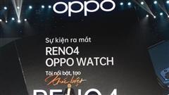 OPPO ra mắt Reno4, Reno4 Pro và OPPO Watch tại Việt Nam: nhiều cải tiến vượt trội, giá tầm trung