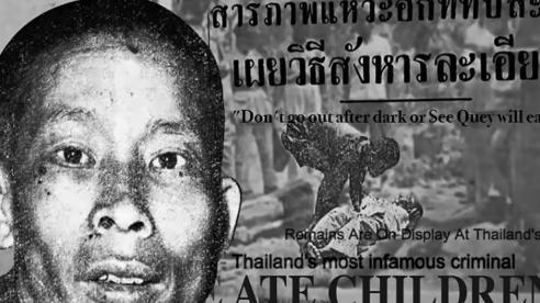 'Ông Kẹ' ở Thái Lan: Kẻ sát nhân thực sự hay chỉ là vật tế thần?