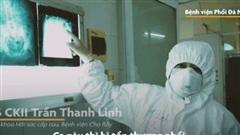 CLIP: Theo chân bác sĩ Trần Thanh Linh vào khu điều trị bệnh nhân Covid-19 ở Đà Nẵng