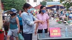 Phòng chống dịch tại chợ dân sinh: Nơi nghiêm túc, nơi lơ là