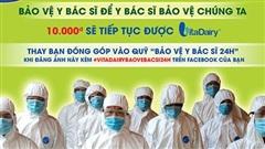Bảo vệ y bác sĩ 24h: VitaDairy góp 5 tỷ đồng chống dịch Covid-19