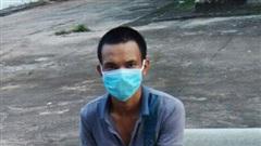 Bắt đối tượng trốn cách ly ở Bình Phước