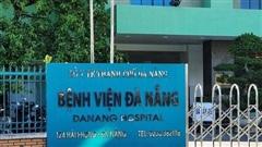 Tiếp tục cách ly Bệnh viện Đà Nẵng từ 0 giờ ngày 11/8, thêm một bệnh viện gỡ phong tỏa