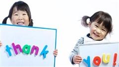 Đừng quên dạy con nói lời 'cảm ơn, xin lỗi'