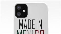 Sau Ấn Độ, iPhone đang được lên kế hoạch sản xuất tại Mexico