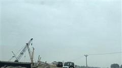 Dự án cao tốc Bắc - Nam: Chậm bàn giao 'mặt bằng sạch' theo tiến độ