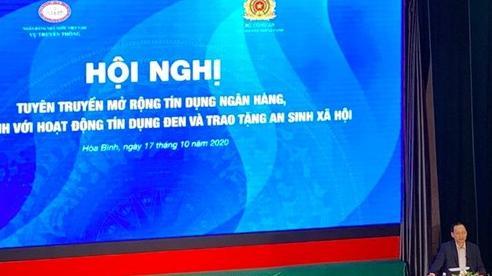 Phó thống đốc Đào Minh Tú: Tín dụng đen khiến nhiều bà con rơi vào hoàn cảnh khó khăn, thậm chí hết sức đau lòng