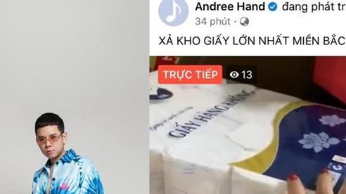 Rapper Andree bất ngờ livestream bán giấy vệ sinh?