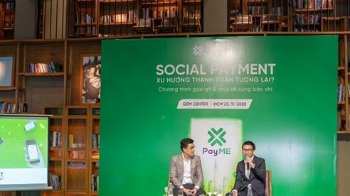 Ví điện tử mở và thanh toán mạng xã hội từ Payme ra mắt tại Việt Nam