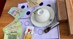 Bắt giữ 9 'chuyên gia' xóc đĩa, thu gần 30 triệu đồng