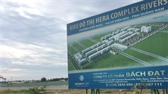 Dự án Hera Complex Riverside: Tòa bác đơn kiện của Công ty Bách Đạt An, yêu cầu nhanh chóng thực hiện dự án, giao sổ cho những người mua