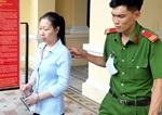 Cựu nữ giám đốc Ngân hàng Dầu khí toàn cầu TP Hồ Chí Minh bị đề nghị 20 năm tù
