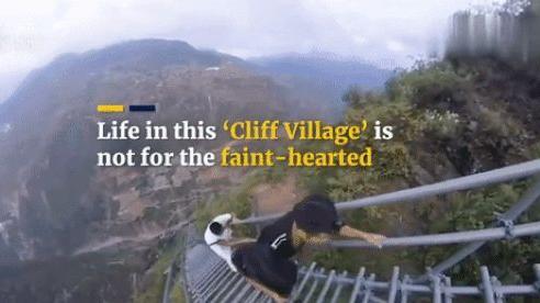 Cảnh khó tin ở ngôi làng 'trên trời' leo hơn 2500 bậc mới tới