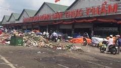 Chợ đầu mối Thủ Đức: Chợ nông sản nhưng được bao quanh bởi rác khiến nhiều người lo ngại