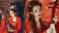 Mỹ nhân thê thảm nhất thời Bắc Tề: Chết bởi một nhát dao, phi tử đầu tiên trong lịch sử Trung Hoa bị Hoàng đế rút xương làm đàn tì bà