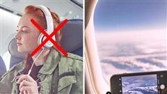 Những việc hành khách tuyệt đối không nên làm khi máy bay đang cất - hạ cánh, chúng còn có thể gây nguy hiểm đến tính mạng của bạn