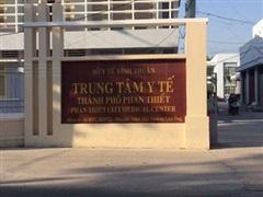Cách chức Giám đốc và Phó Giám đốc Trung tâm Y tế thành phố Phan Thiết