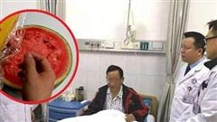 Một người phải cắt bỏ 70cm ruột non bị hoại tử và 3 lưu ý khi ăn dưa hấu để qua đêm nếu không muốn gặp trường hợp tương tự