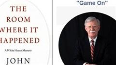 John Bolton và cuốn hồi ký đầy tranh cãi