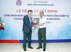 Bệnh viện Ung Bướu Hà Nội được công nhận là bệnh viện tuyến cuối chuyên ngành ung bướu