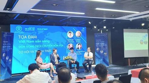 Doanh nghiệp Việt cần có bài toán chiến lược mới đón được làn sóng FDI bền vững