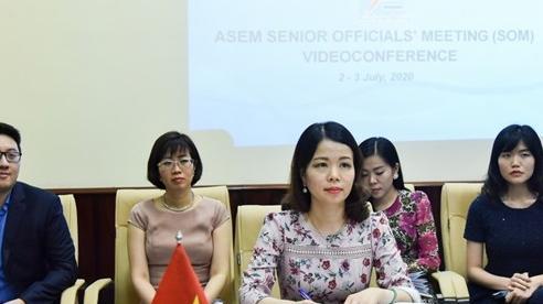 Các quan chức cao cấp ASEM cam kết đẩy mạnh hợp tác Á – Âu ứng phó Covid-19