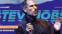 Bạn có biết Steve Jobs từng suýt thành CEO Google, từng tự tay tháo lắp iPhone cho 'thái tử' Samsung xem...