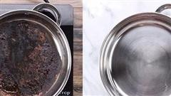 Không cần cọ rửa, chảo cháy khét, bám đen đến mấy cũng sạch bong, sáng bóng nhờ cách cực dễ này