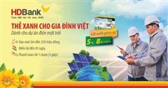 HDBank phát hành Thẻ Xanh cho gia đình Việt