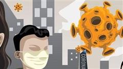 Covid-19 lây nhiễm từ người sang người phổ biến nhất qua đường nào?