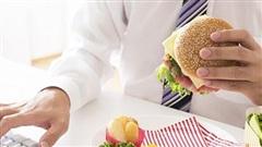 Những thói quen ăn uống gây hại cần loại bỏ