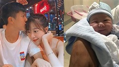 Nóng: Nhật Linh hạ sinh con gái đầu lòng, Phan Văn Đức chính thức lên chức bố