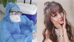 Nữ điều dưỡng xinh đẹp giấu gia đình vào tâm dịch Đà Nẵng