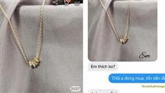 Thanh niên mua tặng bạn gái dây chuyền: 'Tốn kém không sao', biết giá ai nấy đều ngã ngửa