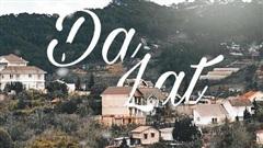 Dân mạng tranh cãi gay gắt chuyện gọi Đà Lạt là 'Dallas', tên tiếng Việt chẳng đẹp hay sao mà cứ thích vay mượn từ nước ngoài?