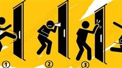 Bạn có việc rất quan trọng cần giải quyết bên trong nhưng cánh cửa lại khóa trái: Bạn sẽ làm gì?
