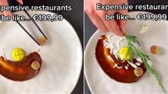 Đoạn clip mỉa mai đồ ăn nhà hàng đang khiến dân mạng sôi sục: Có hay không chuyện giá 'đắt cắt cổ' nhưng chất lượng lại 'rẻ bèo'?