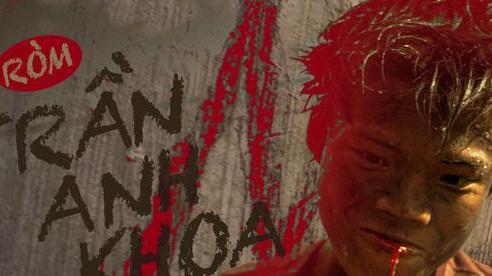 'Thằng Ròm' Trần Anh Khoa: 'Xém xíu là không có Ròm rồi, sau này nhất định trở về Việt Nam để làm một bộ phim máu lửa như vậy'
