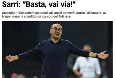 Bài viết trang chủ Corriere dello Sport: 'Sarri, đủ rồi, biến đi'