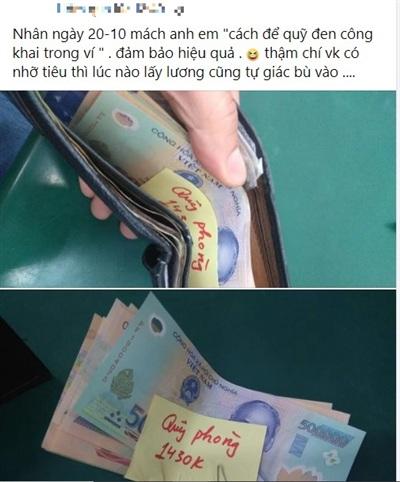 Một anh chồng khác lại chia sẻ tuyệt chiêu giấu quỹ đen chỗ rất công khai, đó chính là gán cho khoản tiền đó là tiền của tập thể rồi ngang nhiên để trong ví mà vợ không thể làm gì được.