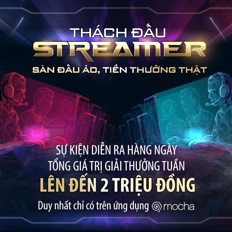 Tham gia chương trình Quyết chiến Streamer, game thủ vừa được thỏa mãn đam mê, vừa có tiền thưởng mang về.
