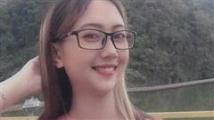 Cô gái xinh đẹp mất tích sau khi đi làm: Người yêu ở cách nhà 2.000km, số điện thoại gọi không liên lạc được
