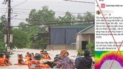 Thông tin kêu gọi sơ tán do ngập lụt cả chục mét trên Facebook là tin giả
